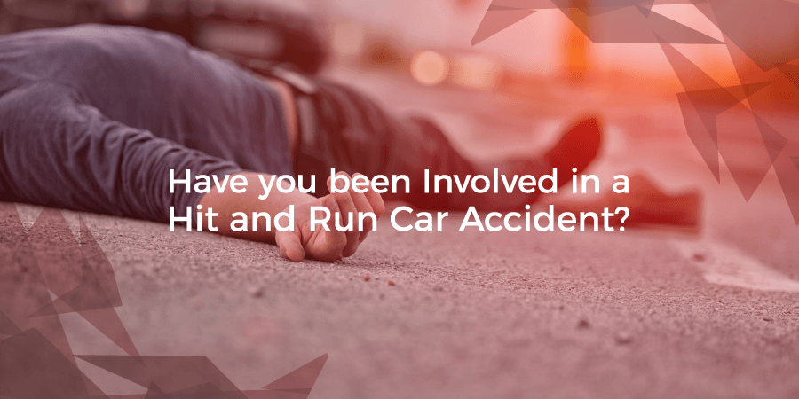 Have you been involved in a hit and run car accident