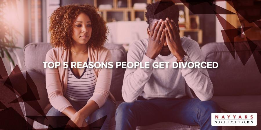 Reasons People Get Divorced