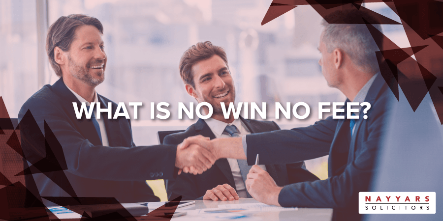 WHAT IS NO WIN NO FEE?