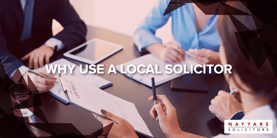 Why Use A Local Solicitor
