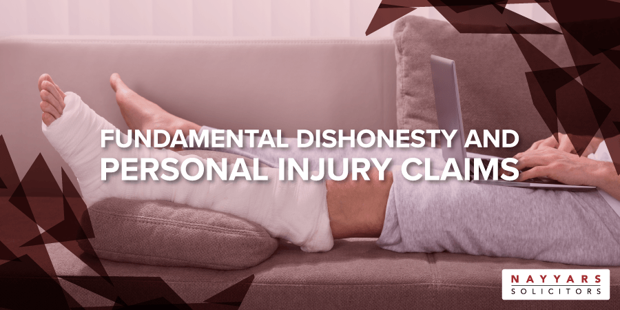 fundamental dishonesty in personal injury claims