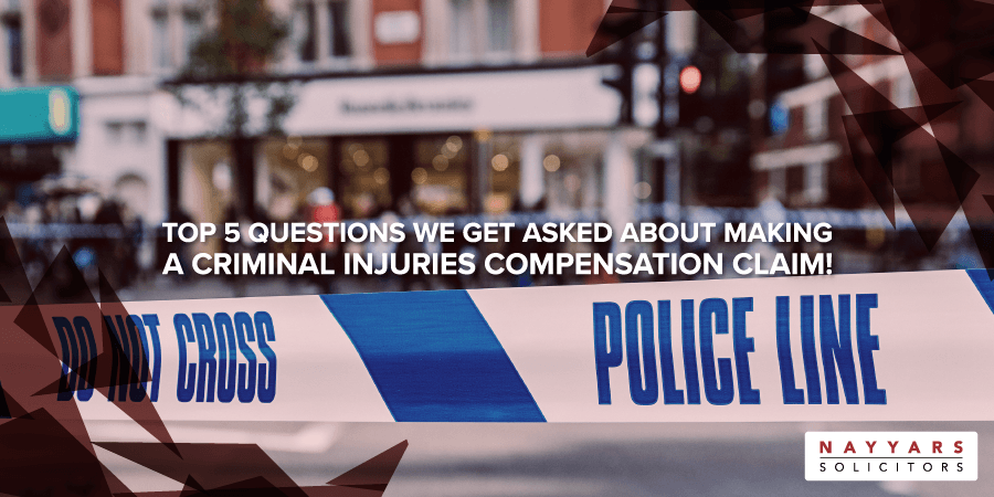 Questions we get asked about making a Criminal Injuries Compensation Claim