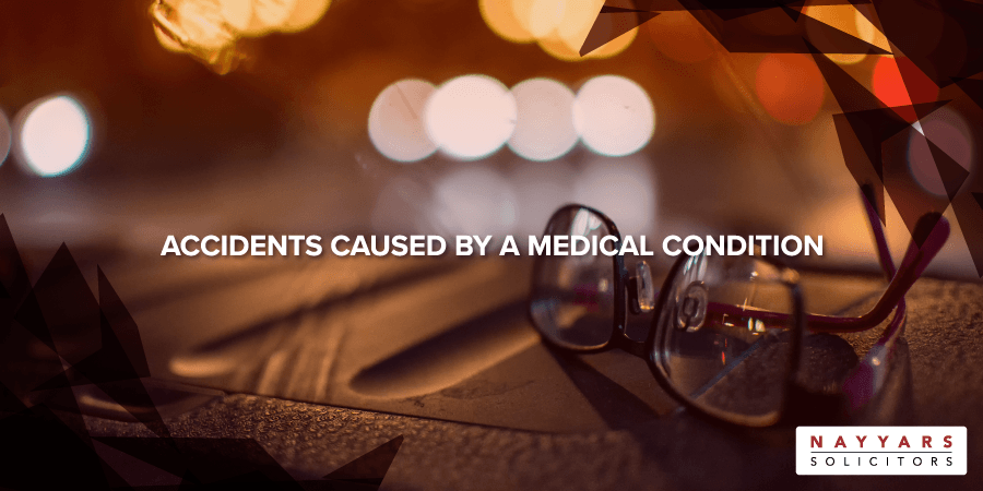 Accidents Caused by a Medical Condition