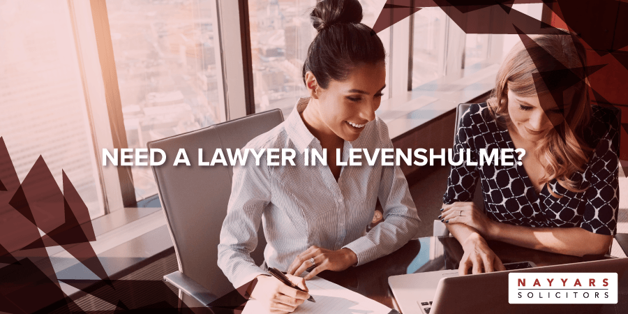 Need a Lawyer in Levenshulme
