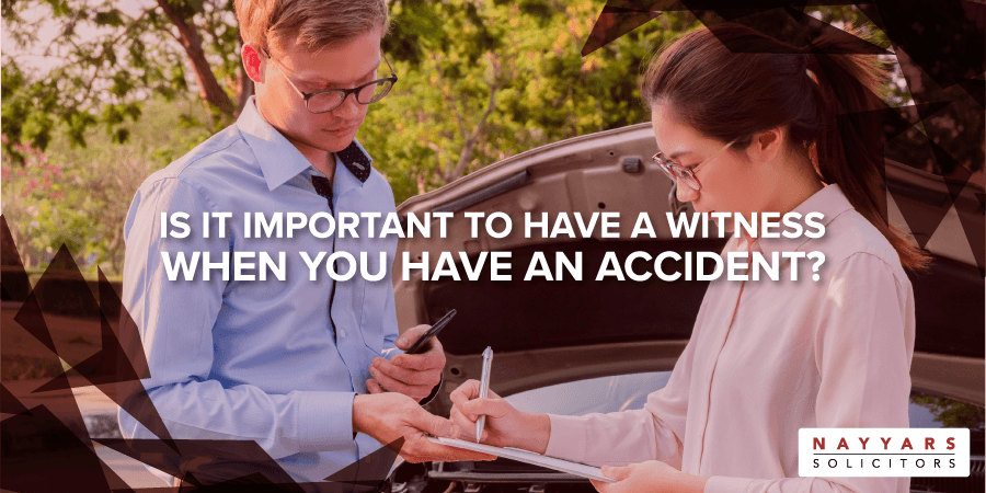 Is it important to have a witness when you have an accident