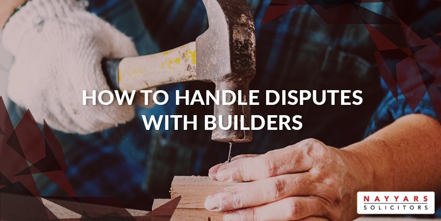 how-to-handle-disputes-with-builders