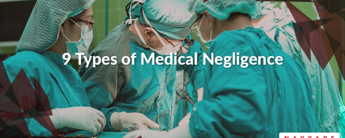 9-types-of-medical-negligence