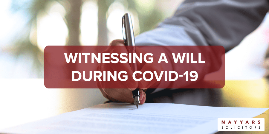 witnessing a Will during Covid-19