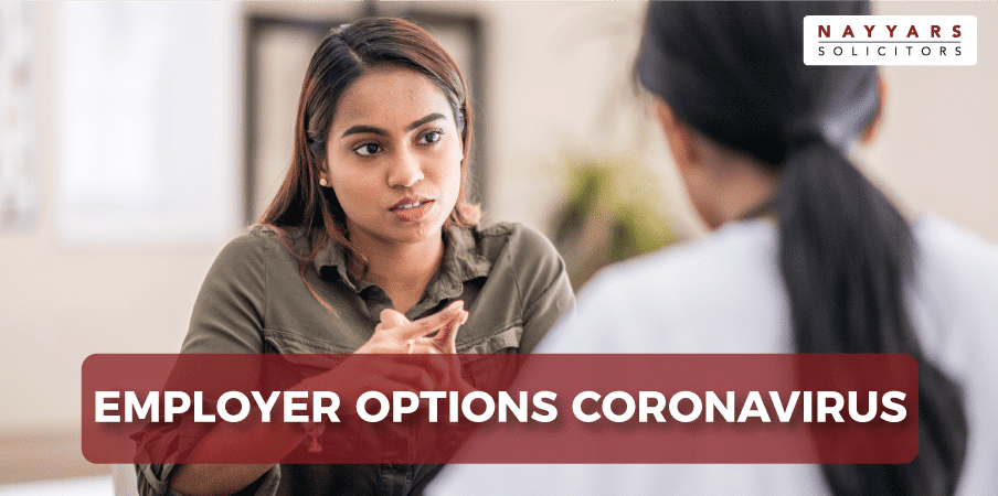 What are your options as an Employer if you have been affected by the Coronavirus